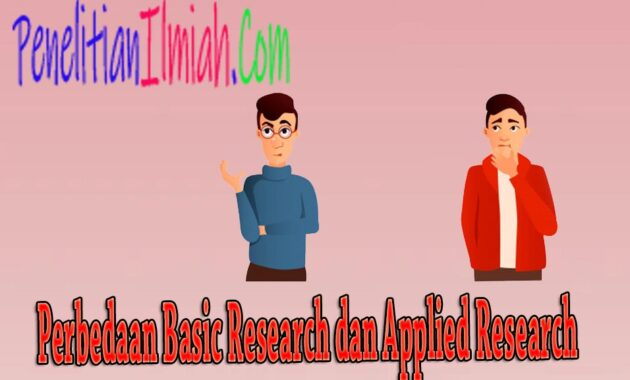 Perbedaan Basic Research dan Applied Research