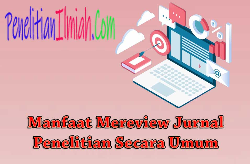 Manfaat Review Jurnal Penelitian