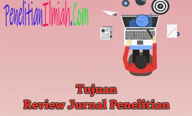 Tujuan Review Jurnal