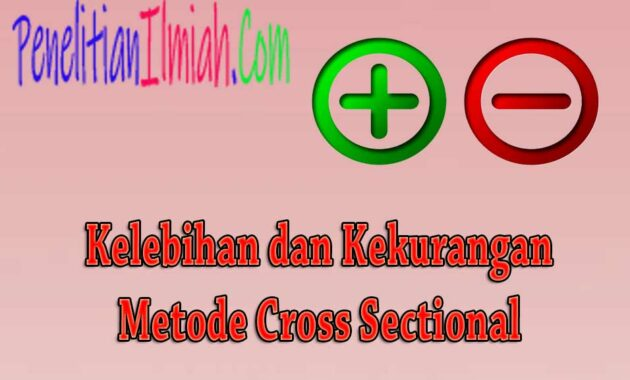 Kelebihan Cross Sectional dan Kekurangan Cross Sectional